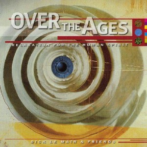 Dick Le Mair - Over The Ages
