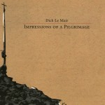 Dick Le Mair - Impressions of a Pilgrimage